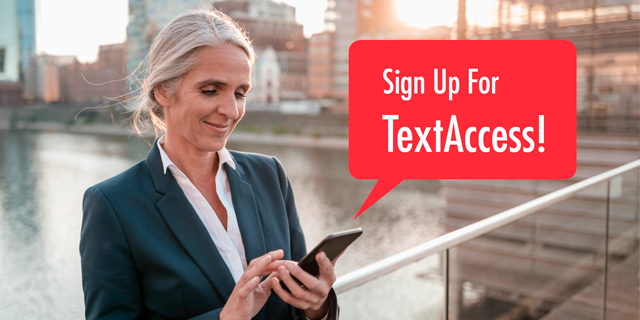 Sign Up for TextAccess!