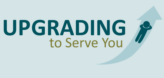 Upgrading to Serve You